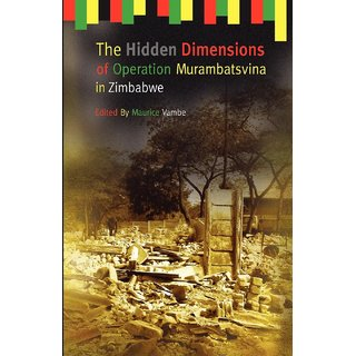 The Hidden Dimensions of Operation Murambatsvina