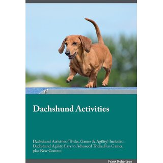Dachshund Activities Dachshund Activities (Tricks, Games  Agility) Includes
