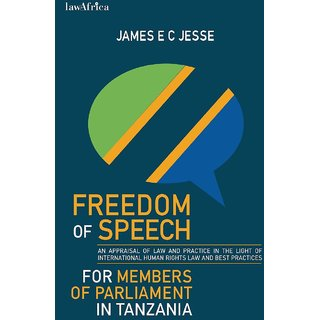 Freedom of Speech for Members of Parliament in Tanzania