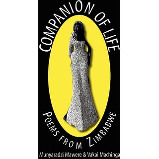 Companion of Life. Poems from Zimbabwe