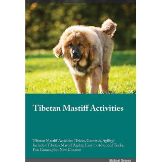 Tibetan Mastiff Activities Tibetan Mastiff Activities (Tricks, Games  Agility) Includes