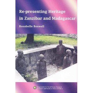 Re-Presenting Heritage in Zanzibar and Madagascar