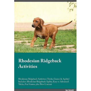 Rhodesian Ridgeback Activities Rhodesian Ridgeback Activities (Tricks, Games  Agility) Includes