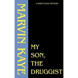 My Son, the Druggist