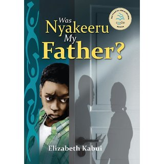 Was Nyakeera my Father