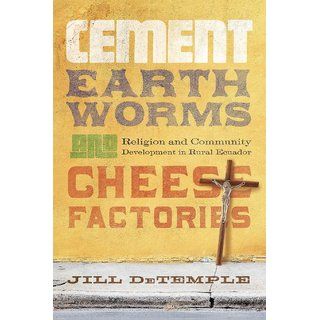 Cement, Earthworms, and Cheese Factories