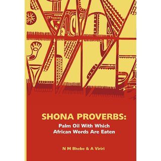 Shona Proverbs. Palm Oil With Which African Words Are Eaten