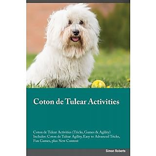 Coton de Tulear Activities Coton de Tulear Activities (Tricks, Games  Agility) Includes