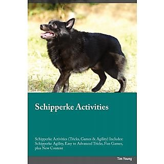 Schipperke Activities Schipperke Activities (Tricks, Games  Agility) Includes