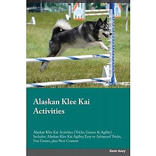 Alaskan Klee Kai Activities Alaskan Klee Kai Activities (Tricks, Games  Agility) Includes