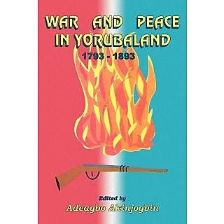 War and Peace in Yorubaland