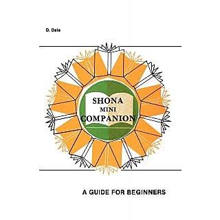 Shona Mini Companion. a Guide for Beginners