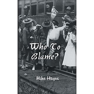 Who To Blame