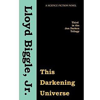 This Darkening Universe