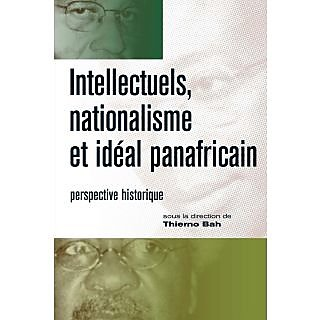 Intellectuels, nationalisme et ideal panafricain