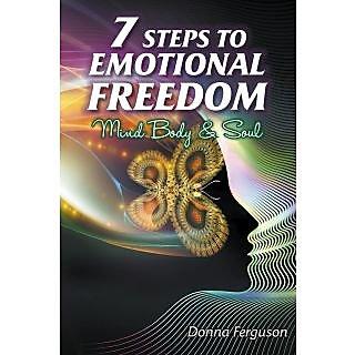 7 Steps to Emotional Freedom