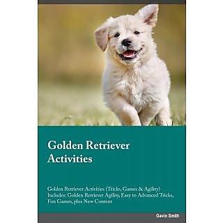 Golden Retriever Activities Golden Retriever Activities (Tricks, Games  Agility) Includes