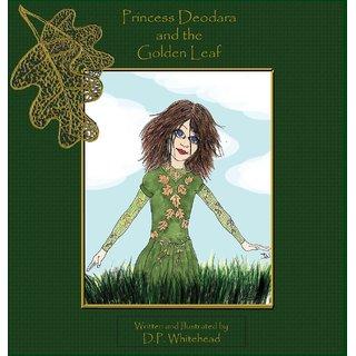 Princess Deodara and the Golden Leaf