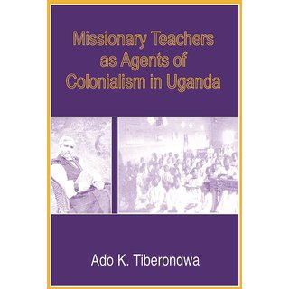 Missionary Teachers as Agents of Colonia