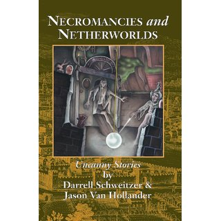 Necromancies and Netherworlds