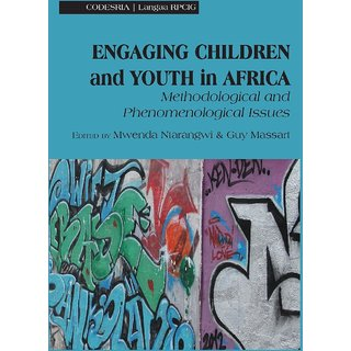 Engaging Children and Youth in Africa. Methodological and Phenomenological Issues