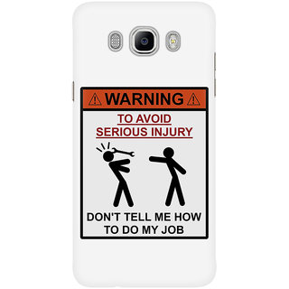 Dreambolic Warning   Don'T Tell Me How To Do My Job Mobile Back Cover