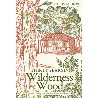 Thirty Years in Wilderness Wood