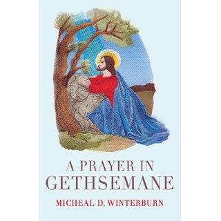 A Prayer in Gethsemane
