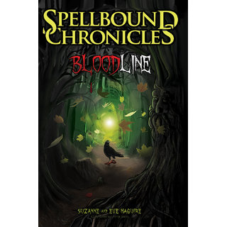 Spellbound Chronicles  Blood Line