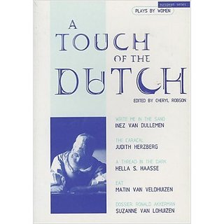 A Touch of the Dutch Plays by Women (European)