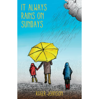 It Always Rains on Sundays