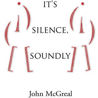 It's Silence, Soundly