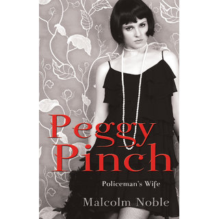 Peggy Pinch, Policemans Wife