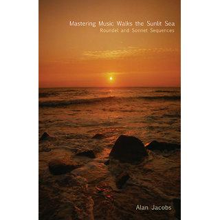 Mastering Music Walks the Sunlit Sea