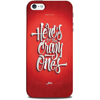 Mikzy Here To The Crazy Ones Printed Designer Back Cover Case for Iphone 5/5S