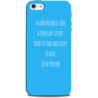 Mikzy Irish Proverb On Blue Background Printed Designer Back Cover Case for Iphone 5/5S