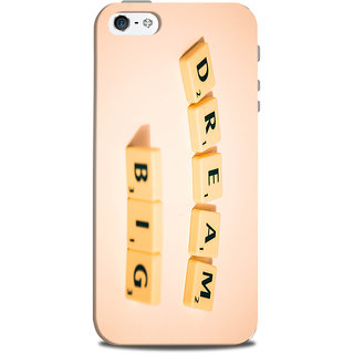 Mikzy Dream Big Printed Designer Back Cover Case for Iphone 5/5S