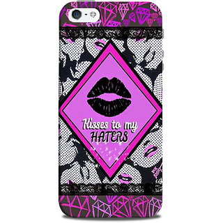 Mikzy Kisses To My Haters Printed Designer Back Cover Case for Iphone 5/5S