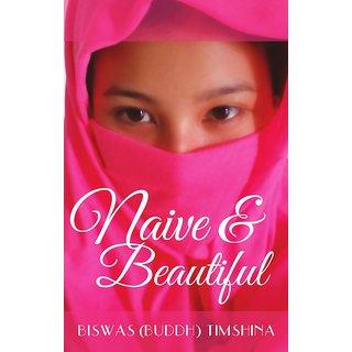 Naive and Beautiful