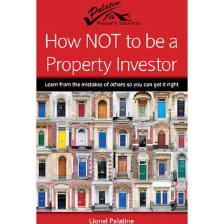 How NOT to be a Property Investor