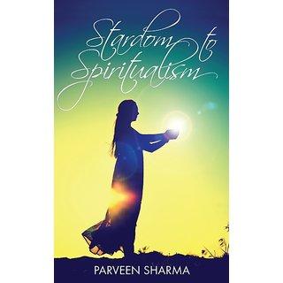 Stardom to Spiritualism