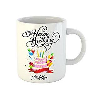 Huppme Happy Birthday Nishtha White Ceramic Mug (350 ml)