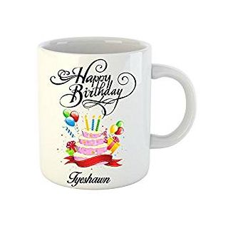 Huppme Happy Birthday Tyeshawn White Ceramic Mug (350 ml)