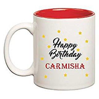 Huppme Happy Birthday Carmisha Inner Red Mug