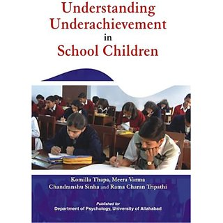 Understanding Underachievement in School Children
