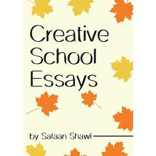 Creative School Essays