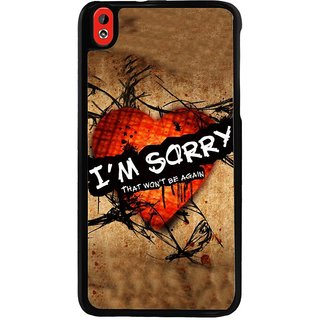 Ayaashii I'am Sorry Back Case Cover for HTC Desire 816::HTC Desire 816 G