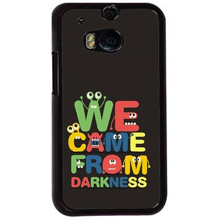 Ayaashii We Came From Darkness Back Case Cover for HTC One M8::HTC M8