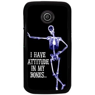 Ayaashii I Have Attitude In My Bones Back Case Cover for Motorola Moto E2::Motorola Moto E (2nd Gen)