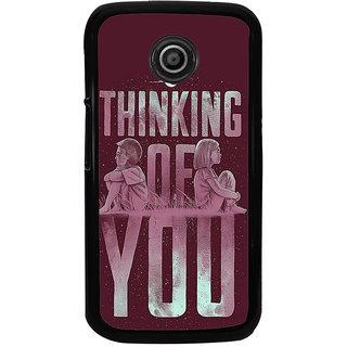 Ayaashii Thinking Of U Back Case Cover for Motorola Moto E2::Motorola Moto E (2nd Gen)